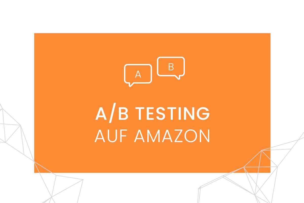 Amazon A/B Tests - Beitragsbild